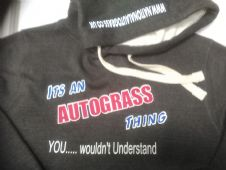 ITS AN AUTOGRASS THING.....QUALITY HOODIE